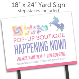 lularoe yard sign with step stakes for popup boutique