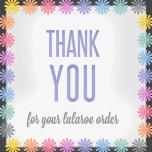 lularoe-free-graphic-itw-visions-thank-you-for-your-order