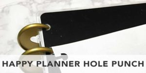 happy planner hole punch for printables