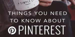 important things every business owner needs to know about Pinterest