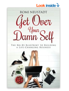 get over your damn self, rodan and fields business, make money with direct sales